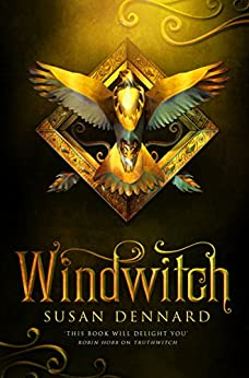 Windwitch (The Witchlands Series Book 2) by [Dennard, Susan]