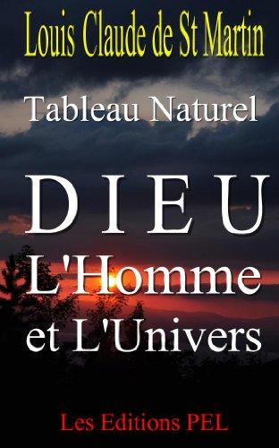 Tableau Naturel: Dieu, l'Homme et l'Univers... (Occultisme, Esotrisme, Mysticisme, Spiritisme,FM.. t. 4)