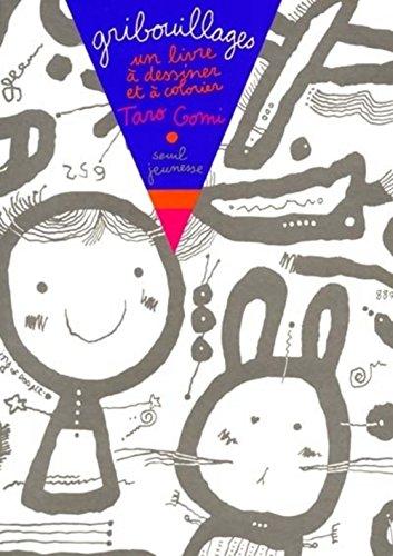 Gribouillages : Un livre à dessiner et à colorier