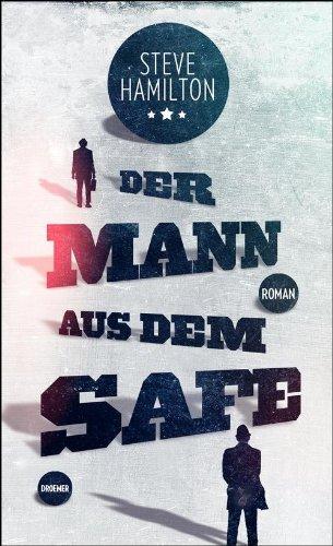Buchseite und Rezensionen zu 'Der Mann aus dem Safe: Roman' von Steve Hamilton