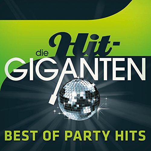 Die Hit Giganten Best of Party [Explicit]