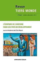 Revue Tiers Monde nº 216 (4/2013) L'écriture de l'histoire dans les pays en développement
