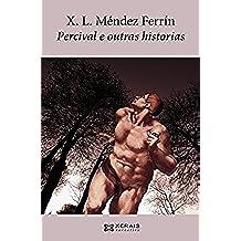 Percival e outras historias (EDICIÓN LITERARIA - NARRATIVA E-book) (Galician Edition)