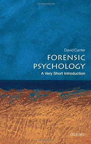 Forensic Psychology: A Very Short Introduction by David Canter (2010-08-06)