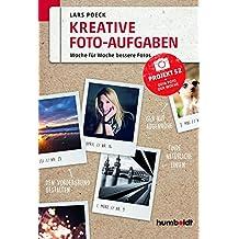 Kreative Foto-Aufgaben: Woche für Woche bessere Fotos. Projekt 52 - Dein Foto der Woche