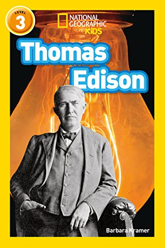 Thomas Edison: Level 3 (National Geographic Readers)