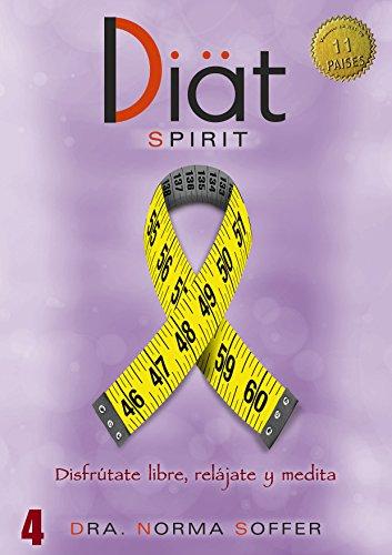 Diat Spirit: Disfrútate libre, relájate y medita (Diat Project nº 4) (Spanish...