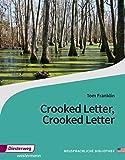 Diesterwegs Neusprachliche Bibliothek - Englische Abteilung / Sekundarstufe II: Crooked Letter, Crooked Letter: Textbook