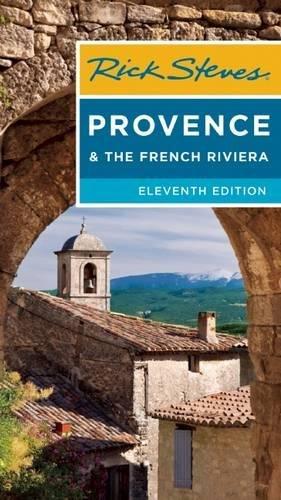 Rick Steves Provence & the French Riviera (Rick Steves' Provence and the French Riviera)