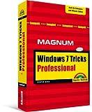 Windows 7 Professional Tricks - Auch für Windows 7 Enterprise