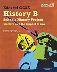 Edexcel GCSE History B: Schools History Project - Warfare and its Impact Student Book (1C & 3C)