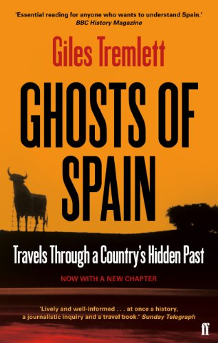 Ghosts of Spain: Travels Through a Country's Hidden Past (English Edition) por Giles Tremlett