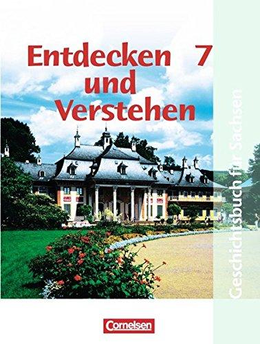 Entdecken und verstehen - Sachsen / 7. Schuljahr - Vom Beginn der Neuzeit bis zur Industrialisierung,