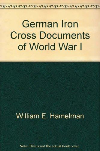 German Iron Cross Documents of World War I -
