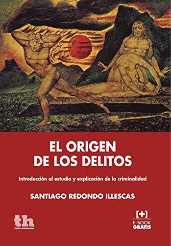 El origen de los delitos (Plural) por Santiago Redondo Illescas