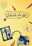 Schreib mir was: Ein besonderes Freundschafts- und Erinnerungsbuch für Erwachsene