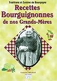 Recettes bourguignonnes de nos grands-mères