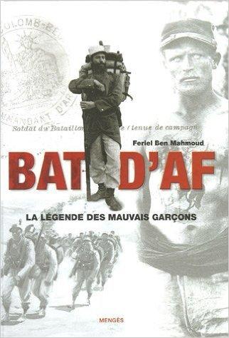 Les Bat' d'Af : La lgende des mauvais garons de Feriel Ben Mahmoud ( 5 septembre 2005 )