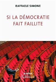 Si la démocratie fait faillite par Raffaele Simone