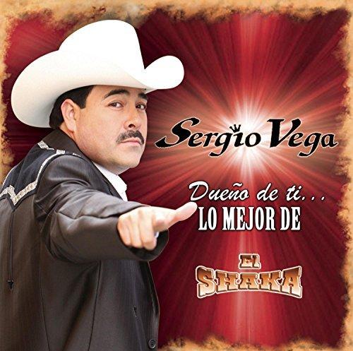 Due??o De T??...Lo Mejor De El Shaka by Sergio Vega - Vegas Sony 6
