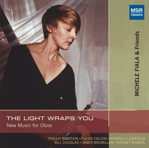 Douglas Light (The Light Wraps You, New Music for Oboe)