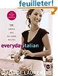 Everyday Italian: 125 Simple and Deli...