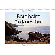 Bornholm The Sunny Island (Wall Calendar 2017 DIN A3 Landscape): Denmark's sunny island Bornholm shows southern flair (Monthly calendar, 14 pages ) (Calvendo Places)