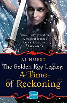 A Time of Reckoning (The Golden Key Legacy, Book 4) by [Nuest, AJ]