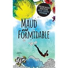 Maud est formidable: Coloriages positifs avec votre prénom