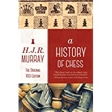 A History of Chess (English Edition)