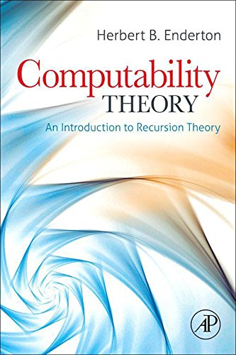 Computability Theory: An Introduction to Recursion Theory (English Edition)