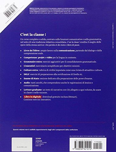 C'est la classe. Livre de l'élève-Narrativa. Per la Scuola media e CD Audio. Con CD Audio formato MP3. Con e-book. Con espansione online: 2