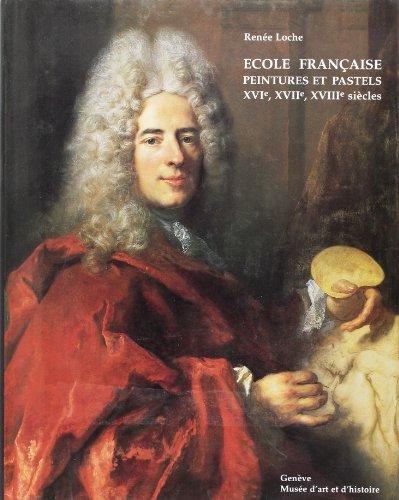 Catalogue raisonné des peintures et pastels de l'école française, XVIe, XVIIe et XVIIIe siècles