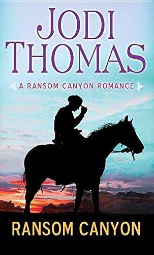 Ransom Canyon (Ransom Canyon Romance) by Jodi Thomas (2015-12-06)