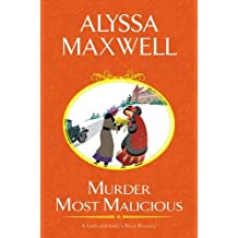 Murder Most Malicious (A Lady and Lady's Maid Mystery) by Alyssa Maxwell (2015-12-29)