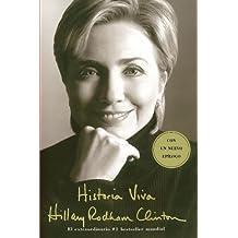 Historia Viva (Living History) (Spanish Edition) by Hillary Rodham Clinton (2004-04-20)