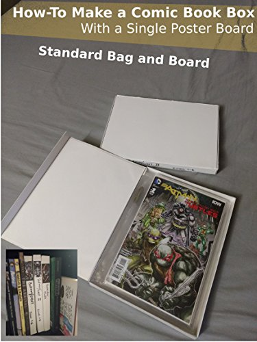 How to Make a Comic Book Box with a Single Poster Board: For Standard Bag and Board (English Edition)