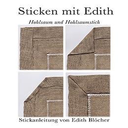 so gehts hohlsaum mit briefecke sticken mit edith 1 ebook edith bl cher kindle shop. Black Bedroom Furniture Sets. Home Design Ideas