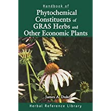 Handbook of Phytochemical Constituent Grass, Herbs and Other Economic Plants: Herbal Reference Library