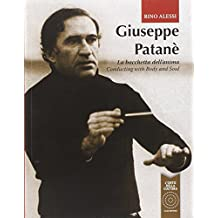 Giuseppe Patanè. La bacchetta dell'anima