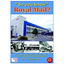 So You Know Royal Mail?: History and Its Heritage