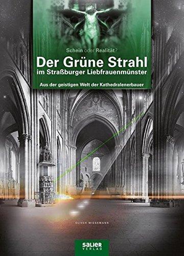 der-grune-strahl-im-strassburger-liebfrauenmunster-aus-der-geistigen-welt-der-kathedralenerbauer