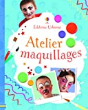 Telecharger Livres Atelier maquillages (PDF,EPUB,MOBI) gratuits en Francaise