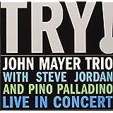 Try! John Mayer Trio Live in C
