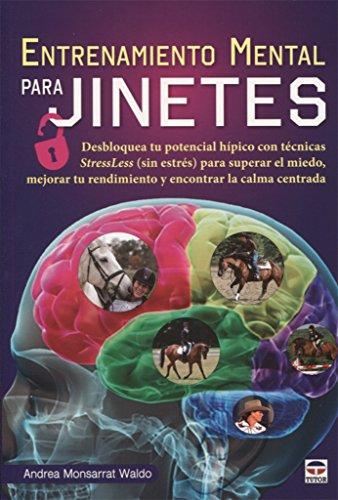 Entrenamiento mental para jinetes por Andrea Monsarrat Waldo