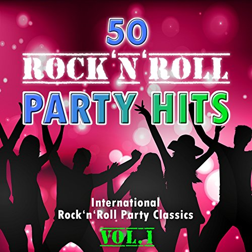 50 Rock'n'Roll Party Hits, Vol...