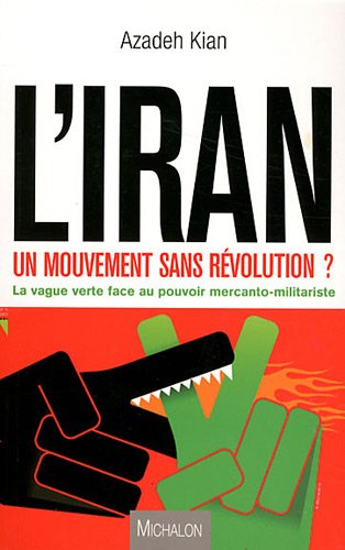 VERS UNE REVOLUTION EN IRAN : LA REVOLUTION VERTE ...