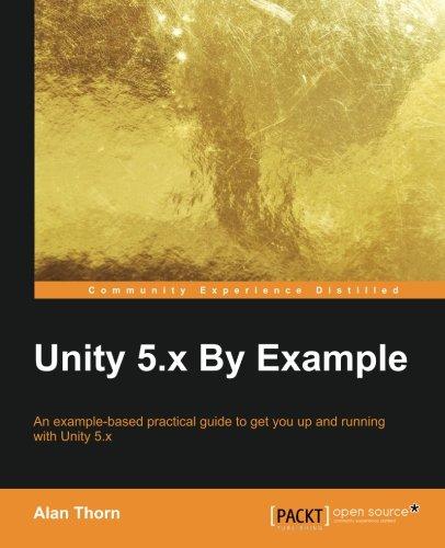 Unity 5.x By Example por Alan Thorn
