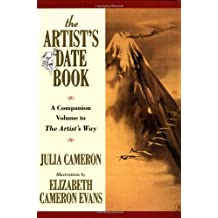 The Artist's Date Book: A Companion Volume to The Artist's Way