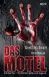 Das Motel: Psychothriller von Brett McBean